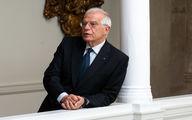 بورل: ایران خواستار نشست بروکسل شد